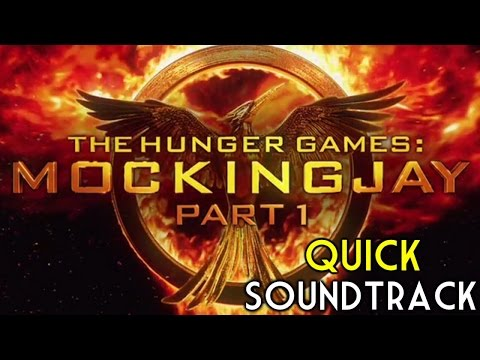 The Hunger Games: Mockingjay, Pt. 1 - Quick Soundtrack | Movie | OST