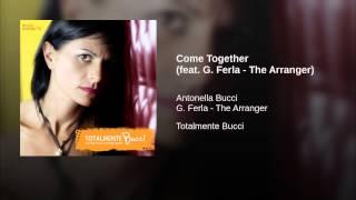 Come Together By Antonella Bucci
