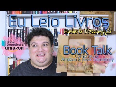 Book Talk #01 - Compras Amazon Gringa e Book Depository - Eu Leio Livros