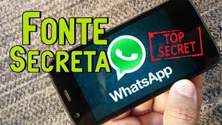 Colocando Fonte SECRETA de letras no Whatsapp - Android [Sem Root]