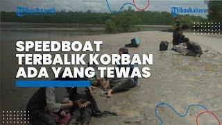 Speedboat di Sembakung Nunukan Terbalik Tewaskan Penumpang, Dishub Kaltara Tunggu Hasil Investigasi