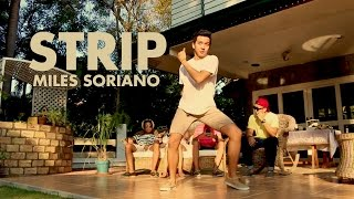 Miles Soriano Choreography || Strip (Slow Remix) - Chris Brown ft. Kevin McCall