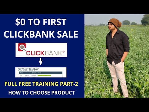 $0 To First ClickBank Sale Full Free Training | Part-2 | How To Choose Right Product For Sale?