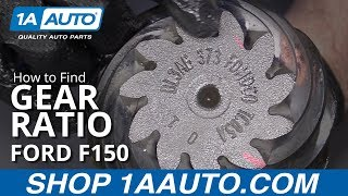How to Find Gear Ratio on Rear Differential 09-14 Ford F150