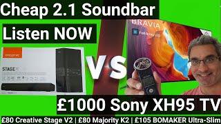 Sound demo: Creative Stage V2 vs Majority K2 vs Bomaker 190W HDMI ARC 2.1 Soundbar vs Sony XH95 TV