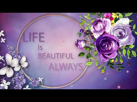 ✅Life is beautiful always✅Whatsapp, Wishes, Quotes, Message, Greetings