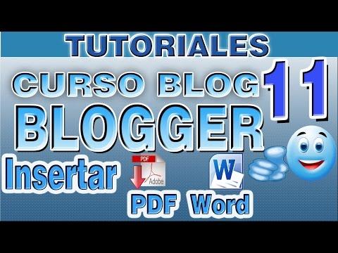 Curso Blog Blogger  Insertar archivos PDF y WORD para ser descargados desde Blog Blogger