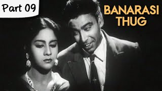 Banarasi Thug - Part 09/13 - Super Hit Classic Romantic Hindi