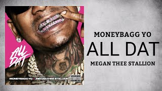 Moneybagg Yo & Megan Thee Stallion - All Dat (Audio)