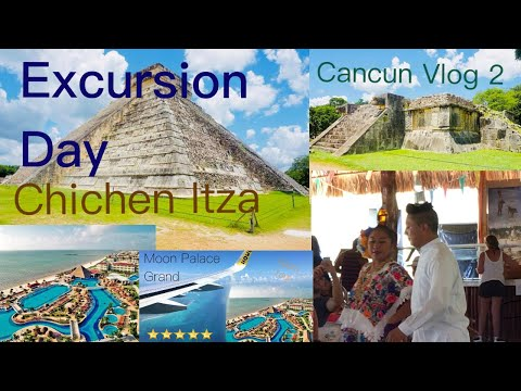 CANCUN Excursion Chichen Itza (Moon Palace The Grand) Vlog