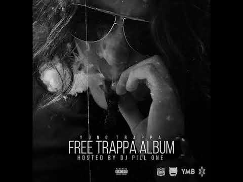 Yung Trappa - Dope