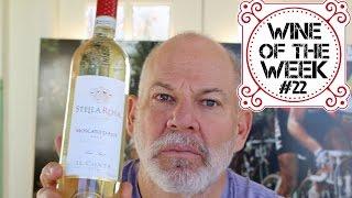 Wine of the Week #22 - Stella Rosa Moscato d' Asti