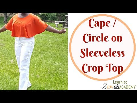 How to Make Cape on Sleeveless Top | Circle Top with Sleeveless | Simple Summer Top