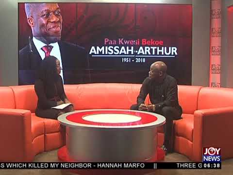 Amissah-Arthur's One Week Memorial - AM Show on JoyNews (6-7-18)