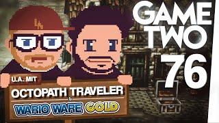 Octopath Traveler, Wario Ware Gold, Michas Zoffkolumne: Spielhilfen vs. Spielspaß | Game Two #76