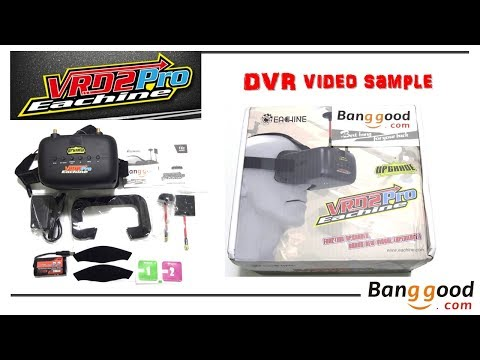 Eachine VR D2 Pro - DVR Sample (from Banggood)