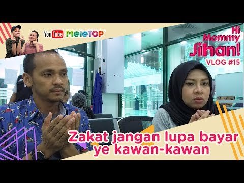 Hi Mommy Jihan Vlog#15 | Zakat jangan lupa bayar ye kawan-kawan