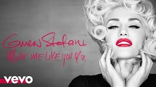 Gwen Stefani - Make Me Like You (Audio/Sad Money Remix)