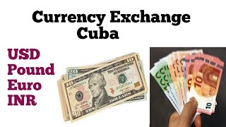 cuba currency to inr | currency exchange rate in cuba | exchange rate in cuba today