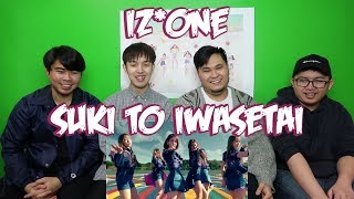 IZ*ONE - SUKI TO IWASETAI MV REACTION (FUNNY FANBOYS)