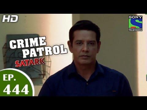 Crime Patrol - क्राइम पेट्रोल सतर्क - Wilful Blindness - Episode 444 - 12th December 2014