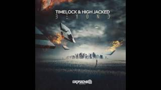 Timelock & High Jacked - Beyond