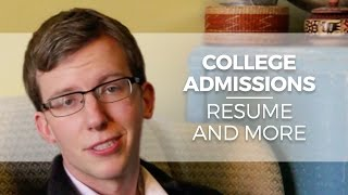 College Admissions: Résumé, Activities List, and more
