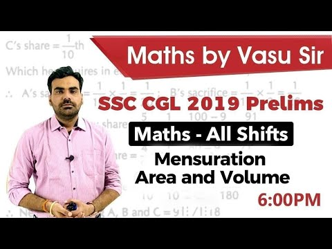 SSC CGL 2019 Prelims - mensuration area and volume - Maths for All Shifts by Vasu Sir #SSCCGL