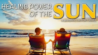 Healing Power of the Sun