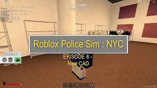 Roblox Police Sim NYC New York State Police Episode 8 - New CAD