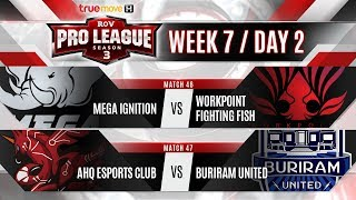 RoV Pro League Season 3 Presented by TrueMove H : Week 7 Day 2