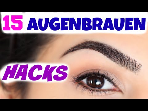 15 BEAUTY LIFE HACKS FÜR PERFEKTE AUGENBRAUEN | ZUPFEN, FORMEN, SCHMINKEN | KINDOFROSY