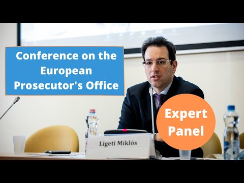 Conference on the European Prosecutor's Office - Expert panel