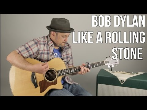 """How to Play """"Like a Rolling Stone"""" by Bob Dylan on Guitar - Acoustic Songs"""