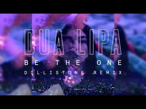 Dua Lipa - Be The One (Dillistone Remix) video
