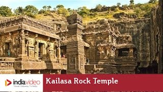 World's largest monolithic structure - Kailasa Rock Cut Temple