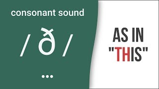 "'TH': Consonant Sound /ð/ as in ""this""- American English Pronunciation"