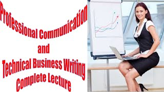 Professional Communication and Technical Business Writing Computer Education for All