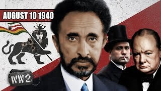 Hail Mussolini, Haile Selassie's Usurper   WW2   050   August 10 1940