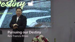 Pursuing our Destiny