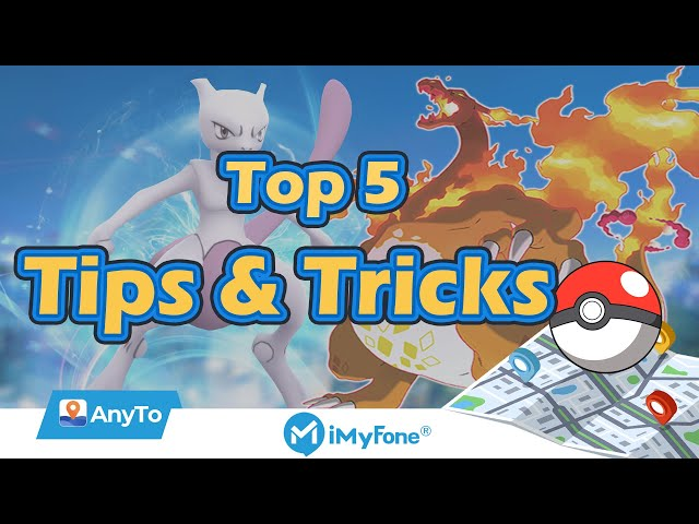 Top 5 Pokemon GO Tips and Tricks Everyone Must Know in 2021
