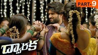 Dwaraka Full Movie Part 9 - 2018 Telugu Full Movies - Vijay Devarakonda, Pooja Jhaveri