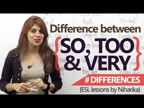English Lesson - Learn the difference between 'So', 'Very' & 'Too' ( Speak Fluent English)