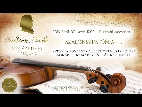 Beethoven Budán 2019 - Szalonszimfóniák 1. - video preview image