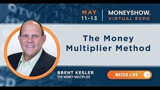 The Money Multiplier Method