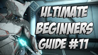 Warframe: The ULTIMATE Beginner's Guide Episode #11 How To Kill The Raptor  Start A Clan