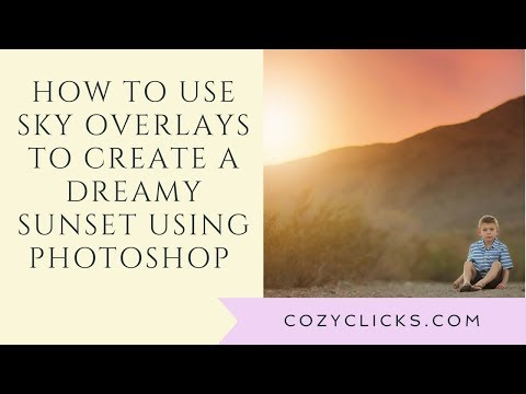 Download How To Use Sky Overlays To Create Dreamy Sunsets In