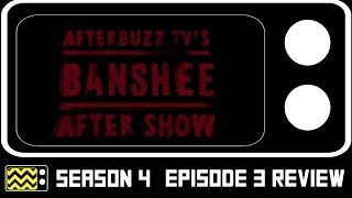 Banshee Season 4 Episode 3 Review & AfterShow | AfterBuzz TV