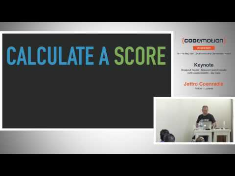 Relevant search results (with elasticsearch) - Jettro Coenradie - Codemotion Amsterdam 2017