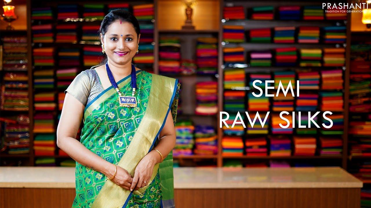 "<p style=""color: red"">Video : </p>Semi Raw Silk Sarees | 12 Jan 21 | Prashanti 2021-01-12"